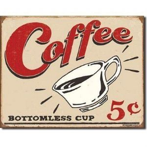 Coffee Bottomless Cup Large Metal Sign 400mm x 300mm